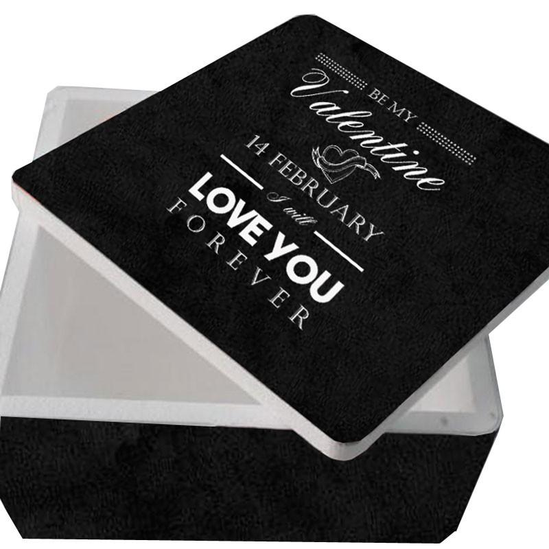 scatola polistirolo quadrata colore nero con scritta be my valentine 30 x 30 x 17,5h cm