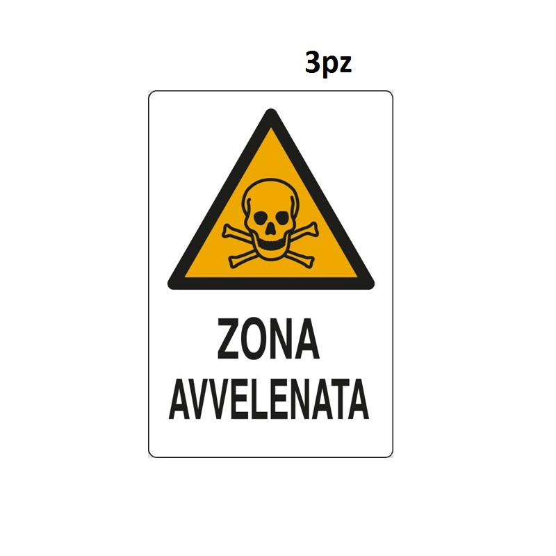"""CARTELLI SEGNALETICI """" ZONA AVVELENATA """" 3 PZ"""